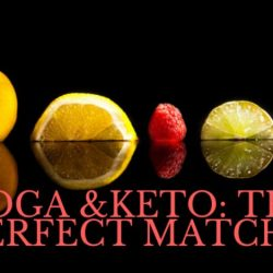 Yoga & Keto: The Perfect Match?